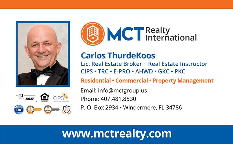 Carlos ThurdeKoos - Broker at MCT Realty International